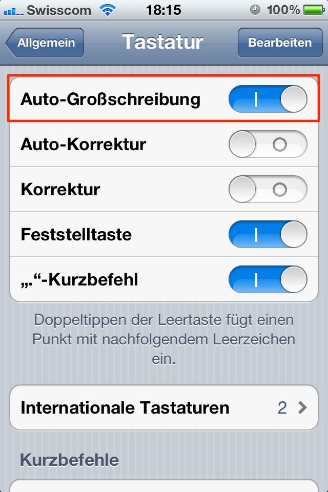 iPhone - Einstellungen >> Allgemein >> Tastatur >> Auto-Grossschreibung